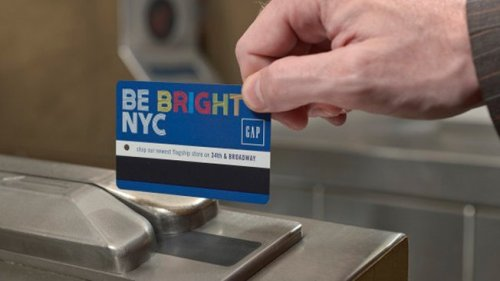 MTA starts rolling out ads on its Metrocard. First Stop: Be Bright NYC, Gap Ad