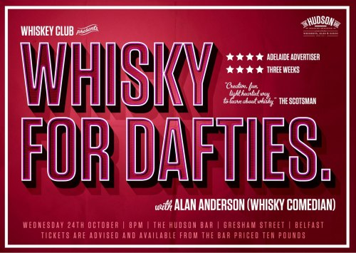 Whiskey Club Belfast presents Whisky For Dafties.