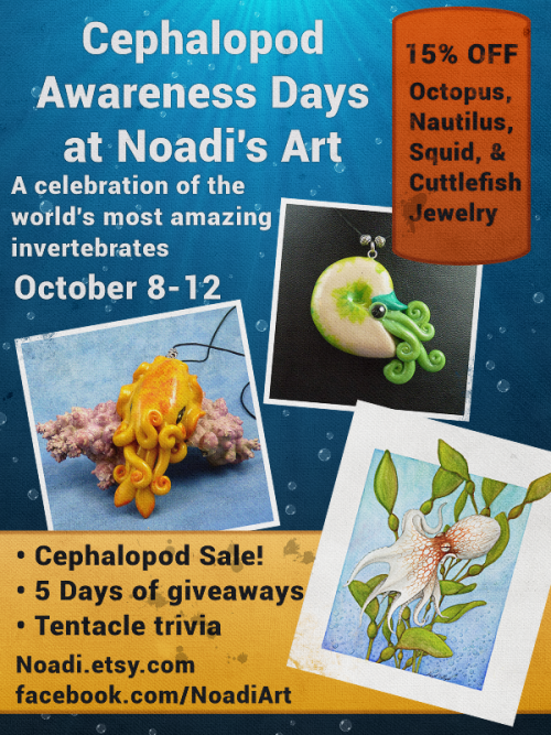 Noadi's Art is holding a cephalopod extravaganza. 15% off all cephalopod jewelry in the Etsy shop and giveaways of art and jewelry on Facebook.