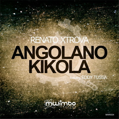 Renato Xtrova - Angolano Kikola out now on Traxsource