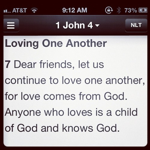 Love one another. #Happy Tuesday #TheWord #DailyInspiration #TROOF (Taken with Instagram)
