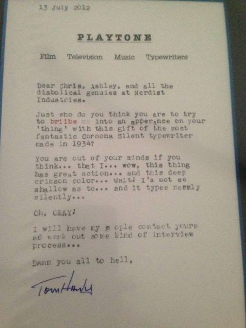 Chris Hardwick sent Tom Hanks a vintage typewriter along with a request for him to be on the Nerdist podcast. This was Tom Hanks' response, proving once again why T.Hanks is an American treasure.