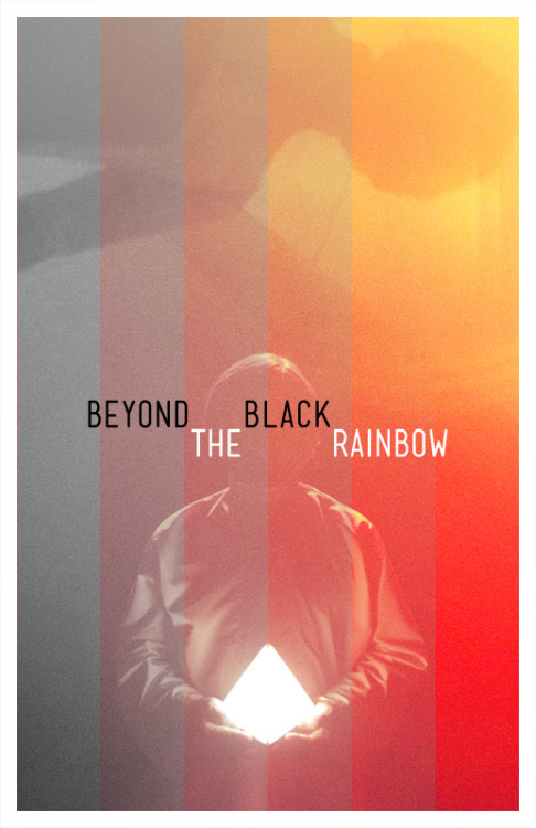hipster-movie-posters:  BEYOND THE BLACK RAINBOW by Travis English (akastarwarskid)  Seriously crazy movie.