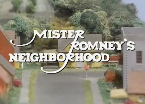 latenightjimmy:  Mitt Romney is about get into the world of public TV tonight on Late Night. Stay tuned…  False. That is not Mr. Romney's Neighborhood. The houses are too close together and look poor. But I'll bite,