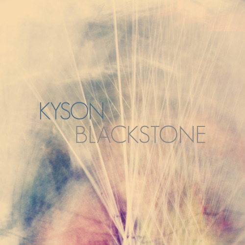 iamkyson:  Kyson- Blackstone 1. Drains of the red sea2. Remi3. Soul Person4. Dragon Years5. I Never Knew6. Thankyou For Everything 7. July,December,March8. Ocean Tides9. Remi (Sina Remix)10. Remi ( Essáy Remix)11. July, December, March (Marco Vella Rework)Out Digitally through Moodgadget Records on October 29th.Limited Edition Signed and Numbered CD available through Bandcamp.Pre Order from 19th October