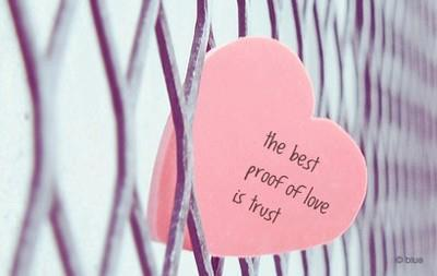 The best proof of love is trust.