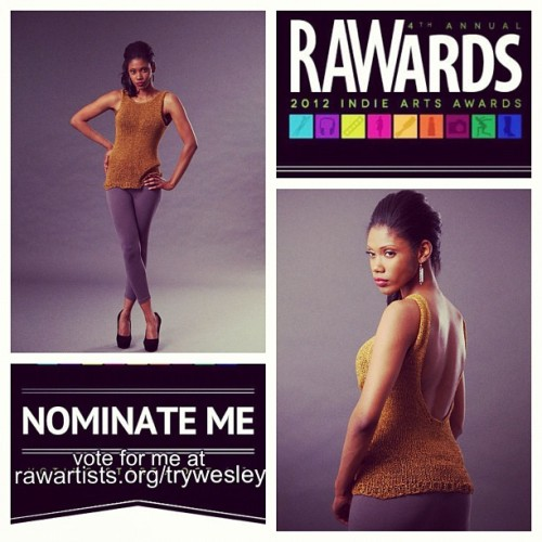 Shameless plug for votes #artistoftheyear #rawards #rawartists #fashiondesigner   #fashion #vote #voteforme #iwanttowin  (Taken with Instagram)