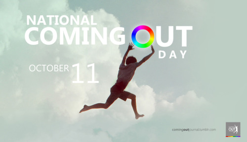 comingoutjournal:  October 11 is National Coming Out Day! Thus, I encourage you to share your coming out stories. It will help people who struggle coming out, it will let ones who are feeling alone to discover they are not alone; this will simply spread support, hope and courage. Your stories can help people, so submit now. :) Have a splendid National Coming Out Day and Don't Be Afraid to Show Off Your True Colors! - Arda  BTW y'all…I'M QUEEEEEEEEER