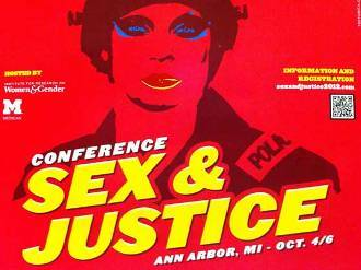 Sex and Justice Conference There was an almost palpable longing for these related efforts to come together as a cohesive movement with a broader base. Maybe the time is right for that to happen.