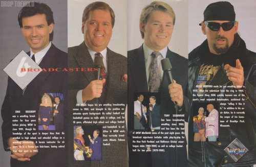 WCW Broadcasters - WCW Magazine Collector Series Special #3 [December 1992] A nice shot of an extremely skeevy looking Easy-E, Good 'Ole J.R. before the cowboy hat, a blonde (?!) heavily made-up Tony Schiavone, and America's favorite conspiracy-nut Jesse Ventura. Once again, the see everything that I've posted so far from this 1993 WCW Yearbook, just click here and follow along for the next week or so.