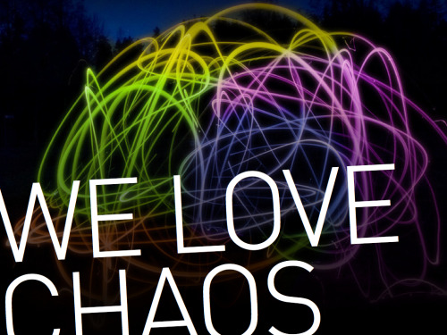 We Love Chaos #chaos #socialmedia #welovechaos #marketing