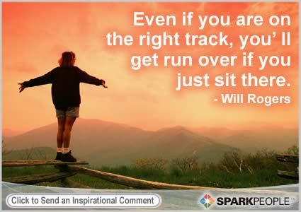 Even if you are on the right track… (via Inspirational quotes for All)