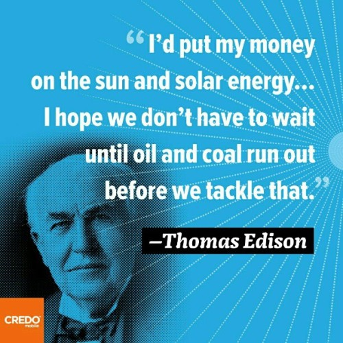 #Edison on the #future of #energy #solar #wind #credo  (Taken with Instagram)