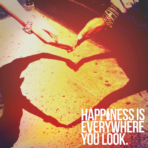 Happiness is everywhere you look.
