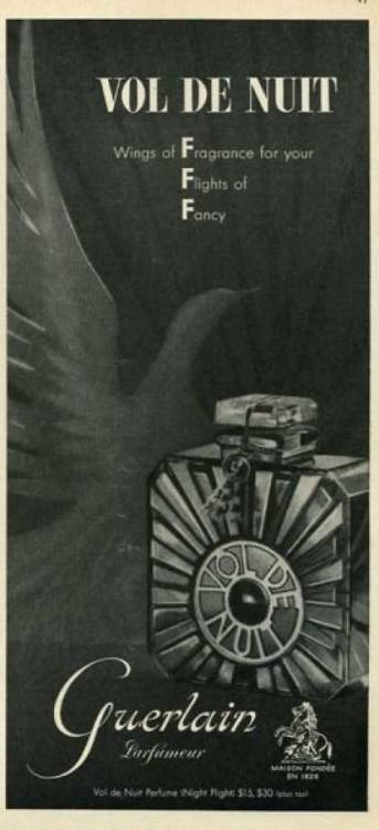 Guerlain Vol de Nuit perfume - 1950s ad  Wings of fragrance for your flights of fancy