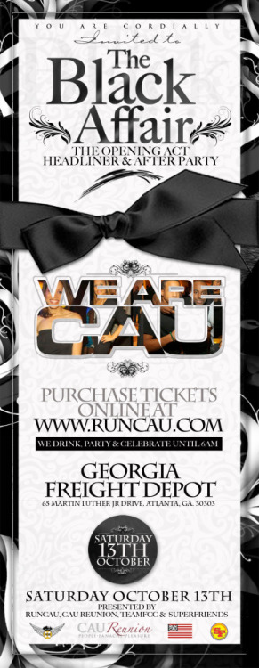 "[PARTY] ""We are #CAU: The Black Affair""Presented by Presented by @BIGCAC_TEAMFCC, World Famous Superfriends & @RUN_CAU Music by DJ Mars, DJ Trauma, DJ Doc, DJ LV, & DJ E-ClazzSaturday, October 13 
