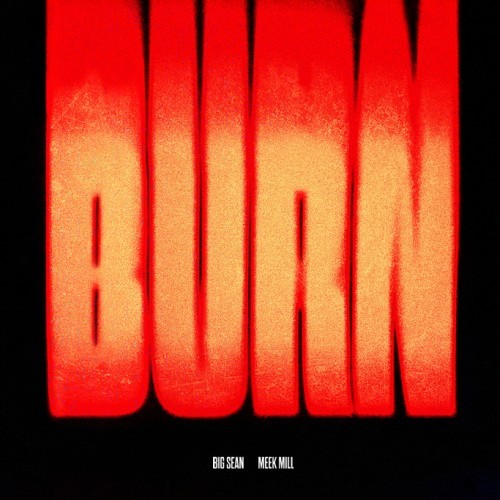 Meek Mill released the video for his single Burn featuring Big Sean off Mill's debut album Dreams and Nightmares (Out October 30th). Watch:
