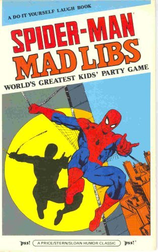 Spider-Man Mad Libs. 1981. Hands up if you used the filthiest words possible when doing Mad Libs. Yep, me too.