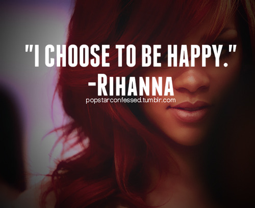 popstarconfessed:  #Rihanna #Quotes
