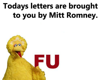 BREAKING NEWS: Mitt Romney promises to represent 100% of Americans (except poor gay Sesame Street freeloaders)