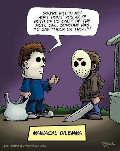"brianshirley:  Michael Myers and Jason Vorhees go trick 'r treating - Who says ""trick 'r treat""?"