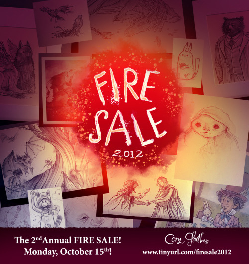 The Second Annual Fire Sale!  Monday, October 15th. 90 drawings and paintings. $25 and up! Come celebrate burning off the last two years worth of drawings and sketches!