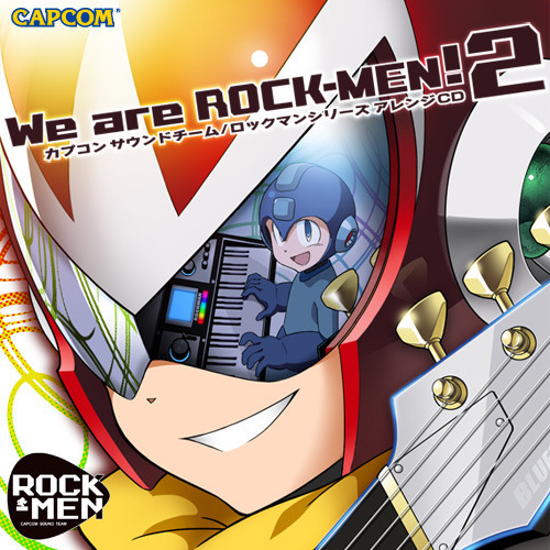 hirokin:  The Mega Man Network - We are ROCK-MEN! 2 Cover, Plus Minor ROCKMAN HOLIC Updates