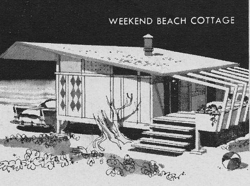 ideefixedujour:  Mid-Century Weekend Beach Cottage 1958 by hmdavid on Flickr.