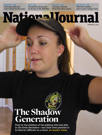 The cover of the October 13 issue of National Journal. The Shadow Generation: They're the children of the millions who lost jobs in the Great Recession— and their lives promise to be forever different as a result. By Nancy Cook