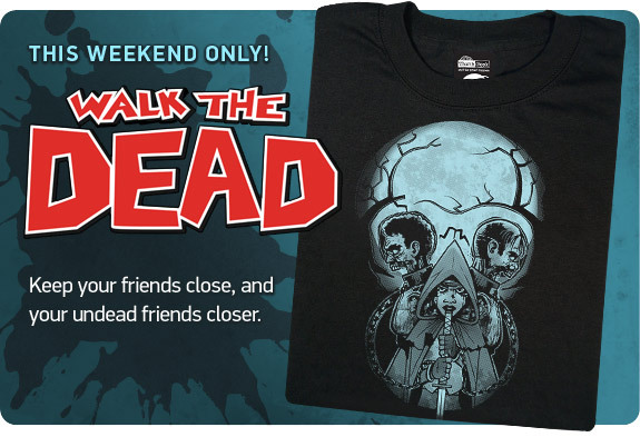 midgerock:  My Walking Dead inspired design is available this weekend only at ThinkGeek