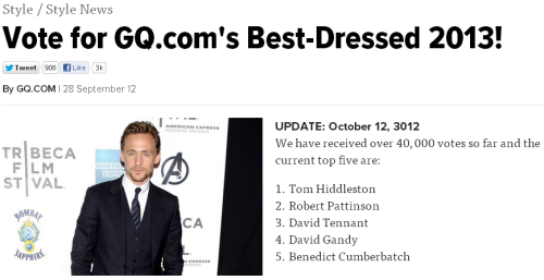 tomhiddlestonaliasloki:  devdanielle:  tomhiddleston-h:  Great! KEEP VOTING! Tom deserves this, guys.    YES. Thank jesus he's kicking Robert's ass. EVERYONE VOTE! FOR HIDDLES!!!!! :D  Keep going! Tom has to win this! He deserves it!  I vote in TOM HIDDLESTON for my bed.