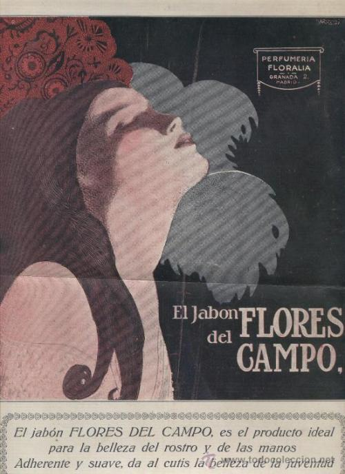 "Flores del Campo Soap, 1911  ""Perfumery Floralia Granada Madrid  Flowers of the Field soap  Flowers of the Field soap is the ideal product for the beauty of the face and hands. Adherent and soft, it gives youthful beauty to your skin."""