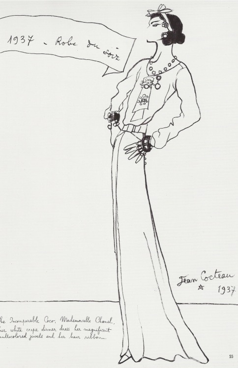 "fantomas-en-cavale:  Coco Chanel par Jean Cocteau, 1937, écrit à gauche : ""The Incomparable Coco, Mademoiselle Chanel, her white crepe dinner dress, her magnificent multicolored jewels and her hair ribbon"""