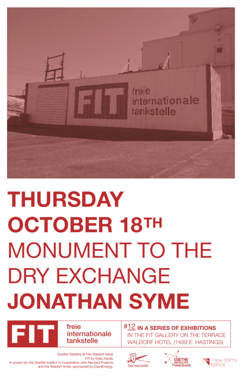 Monument to the Dry Exchange - Jonathan Syme Opening Thursday, October 18th at the FIT galley @ The Waldorf See you there:)