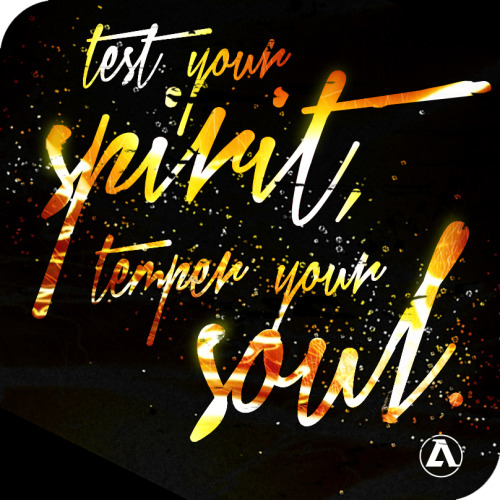 """test your spirit, temper your soul."" #artletes"