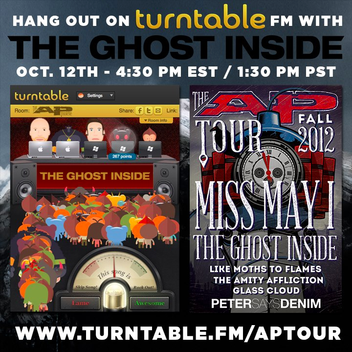 #RoomSpotlight: http://turntable.fm/aptour The Alternative Press Tour is making a stop at Turntable! Join Miss May I, The Ghost Inside and Like Moths to Flames for a special group set at 4:30pm EDT.