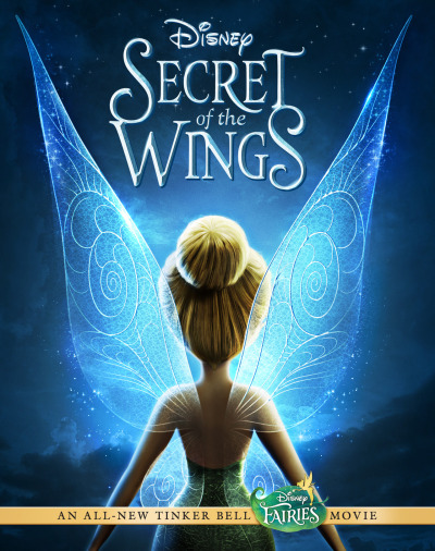 SECRET OF THE WINGS comes out on Blu-Ray and DVD on Tuesday, October 23.  Starring Tinkerbell!