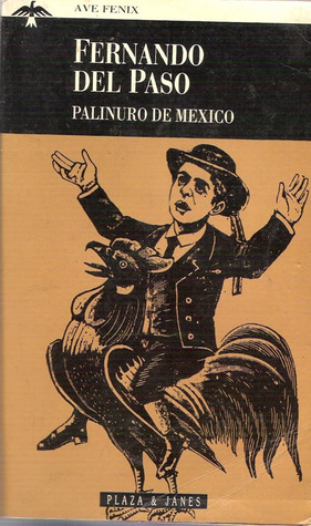 mythologyofblue:  Fernando Del Paso, Palinuro of Mexico