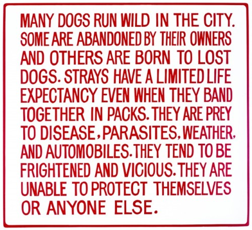 "hyperallergic:  Jenny Holzer, ""Living: Many dogs run wild in the city … "" (1981), hand painted enamel on metal sign (© 1981 Jenny Holzer, member Artists Rights Society [ARS], NY) (via Why Are We Revisiting the Times Square Show?)"