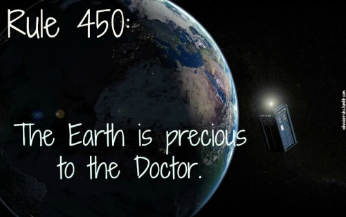Rule 450: The Earth is precious to the Doctor. Submission! [Image Credit]