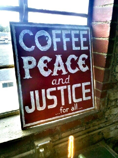 kolayotunde:  Coffee. Peace & Justice for all.