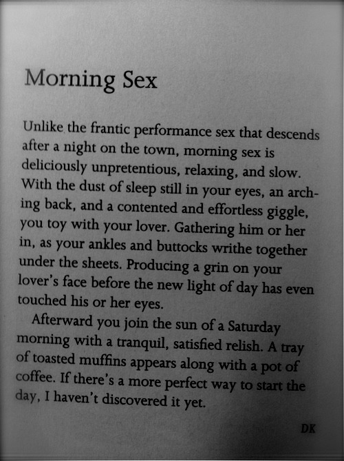 shellmakeamanoutofyou:  I'm 110% down with morning sex.
