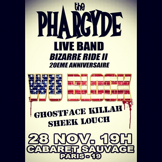 The PHARCYDE Live Band + WU BLOCK (Ghostface Killah+Sheek Louch) En Concert le 28.11.2012 à PARIS au CABARET SAUVAGE.