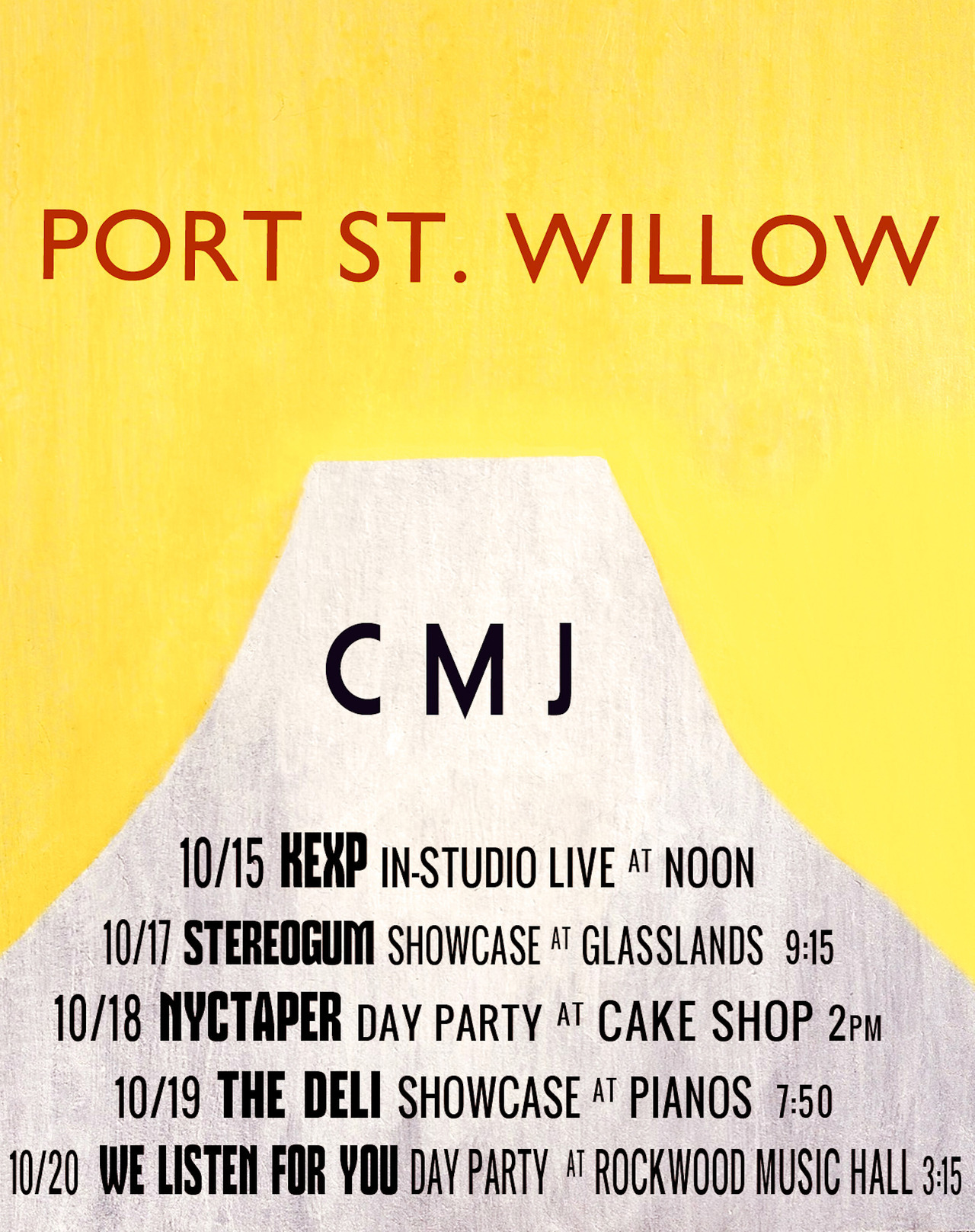 New York!  It's almost CMJ week and these are all of the places that we'll be playing music for you.    Event details / links below: KEXP In-Studio Stereogum Showcase NYC Taper Day Party The Deli Showcase We Listen For You Showcase