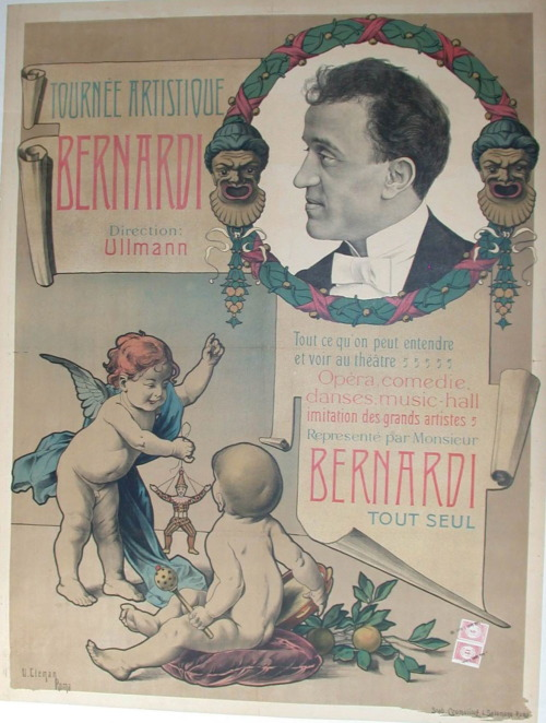 "The artistic tour of Bernardi, directed by Ullmann. This French poster translates as, "" All that we can see and hear at the theatre. Opera, comedy, dance, music-hall, imitated by Mr. Bernardi, alone."" 30x39.5 inches, $450."