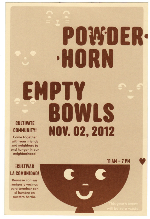 Happy bowls. 2012. Friday November 2, 2012 11am – 7:00pmPowderhorn Park Building (3400 15th Ave S. Mpls.)