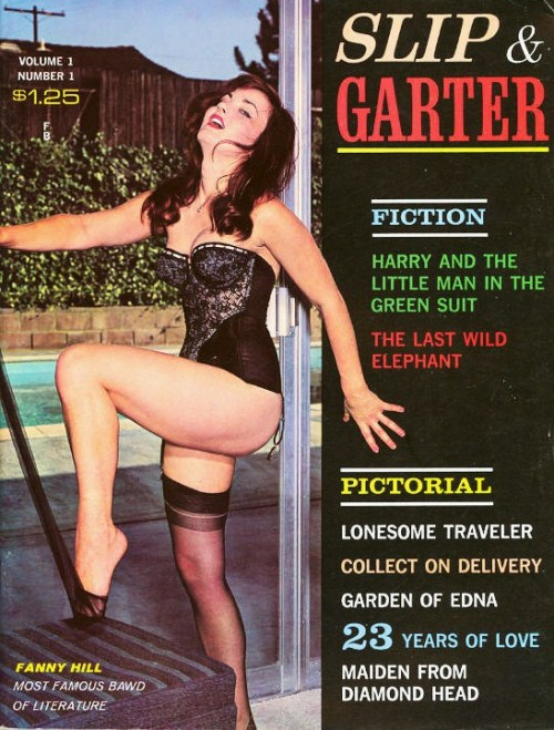 vigorton2:  SLIP & GARTER - VOLUME 1, NUMBER 1.