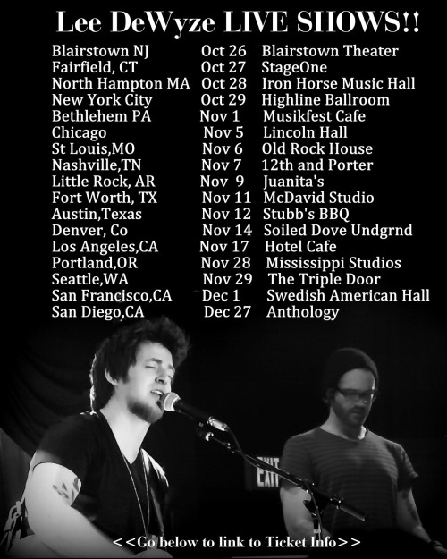 Lee DeWyze Updated Tour List! GET YOUR TICKETS TODAY!! For Ticket Info Go HERE»>http://www.songkick.com/artists/778904-lee-dewyze/calendar?page=2