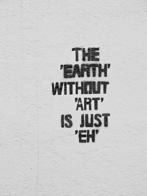 paulshipper:  The Earth Without Art…