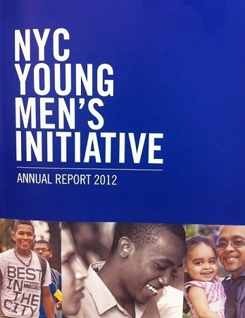 "Since its launch in August 2011, the Young Men's Initiative has impacted the lives of nearly 4,000 young men across New York City. The Year One results are highlighted in the newly-released Young Men's Initiative 2012 Annual Report found here: http://on.nyc.gov/SzY8Lg. Learn all about the 40+ programs and policies that make up the Young Men's Initiative and how we're tracking progress.  ""We created the Young Men's Initiative because we were committed to finding new ways for young black and Latino men to succeed in their lives – and we're encouraged by the progress we've made just a year later,"" said Mayor Michael Bloomberg. ""From implementing an aggressive agenda designed to effectively intervene at the most critical moments to bringing black and Latino young men together with adult mentors, we are making a difference in young people's lives. We will continue to take aggressive steps to ensure that all New Yorkers are able to fully participate in the promise our city holds.""  Some of the results over the past year include:  366 young adults placed into jobs through Work Progress  5,086 people engaged with the City about the Get your ID campaign 320 participants served through the Young Adult Literacy Program,  AND MORE….! - www.nyc.gov/youngmen"